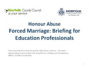 Honour Abuse Forced Marriage Briefing for Education Professionals