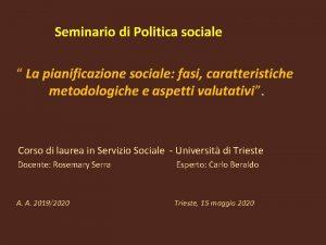 Seminario di Politica sociale La pianificazione sociale fasi