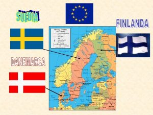 Finlanda DENUMIRE REPUBLICA FINLANDA CAPITALA HELSINKI SUPRAFATA 338