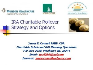 IRA Charitable Rollover Strategy and Options James E