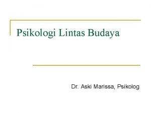 Psikologi Lintas Budaya Dr Aski Marissa Psikolog Psikologi