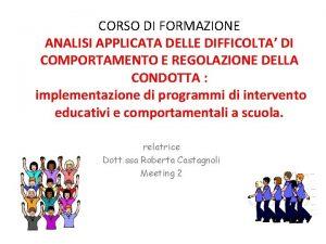 CORSO DI FORMAZIONE ANALISI APPLICATA DELLE DIFFICOLTA DI