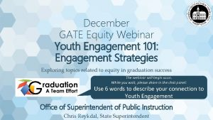 December GATE Equity Webinar Youth Engagement 101 Engagement