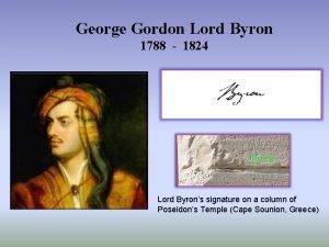 George Gordon Lord Byron 1788 1824 Lord Byrons