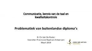 Communicatie kennis van de taal en kwaliteitskontrole Problematiek