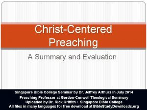 ChristCentered Preaching A Summary and Evaluation Singapore Bible
