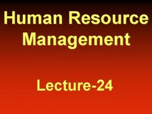 Human Resource Management Lecture24 Career w A career