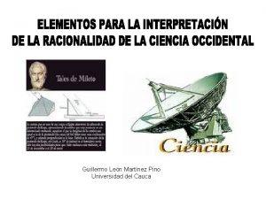 Guillermo Len Martnez Pino Universidad del Cauca Los