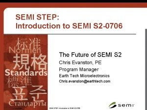 SEMI STEP Introduction to SEMI S 2 0706