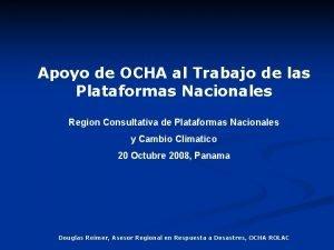 Apoyo de OCHA al Trabajo de las Plataformas