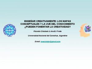 ENSEAR CREATIVAMENTE LOS MAPAS CONCEPTUALES Y LA UVE