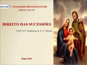 FACULDADES UNIFICADAS DOCTUM DIREITO CIVIL VII DIREITO DAS