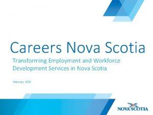 Careers Nova Scotia Transforming Employment and Workforce Development