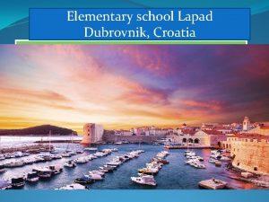 Elementary school Lapad Dubrovnik Croatia Elementary school Lapad