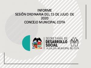 INFORME SESIN ORDINARIA DEL 15 DE JULIO DE