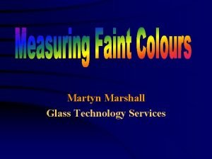 Martyn Marshall Glass Technology Services Introduction Crystal glass