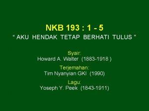 NKB 193 1 5 AKU HENDAK TETAP BERHATI