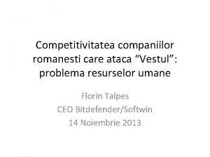 Competitivitatea companiilor romanesti care ataca Vestul problema resurselor