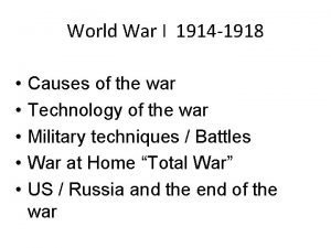 World War I 1914 1918 Causes of the