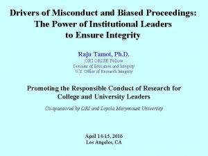 Drivers of Misconduct and Biased Proceedings The Power
