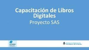 Capacitacin de Libros Digitales Proyecto SAS Libros Digitales