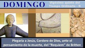 DOMINGO Vigsimo quinto del Tiempo Ordinario B Regina