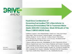 FixedDose Combination of DoravirineLamivudineTDF is NonInferior to EfavirenzEmtricitabineTDF