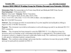 November 2004 doc IEEE 802 15 04663 r