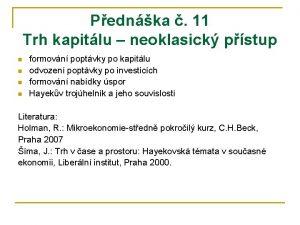 Pednka 11 Trh kapitlu neoklasick pstup n n