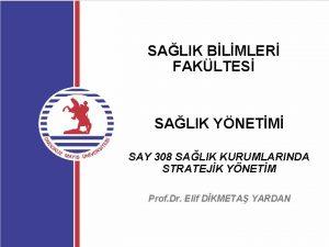 SALIK BLMLER FAKLTES SALIK YNETM SAY 308 SALIK