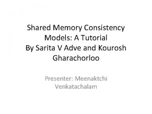 Shared Memory Consistency Models A Tutorial By Sarita