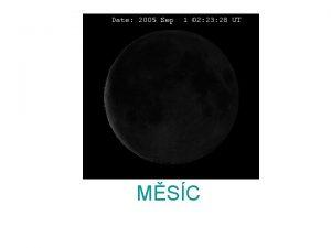 MSC MSC zkladn informace Pirozen druice Zem Stedn