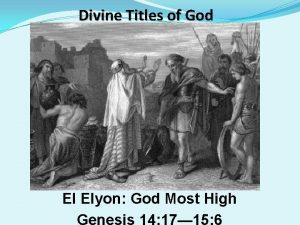 Divine Titles of God El Elyon God Most