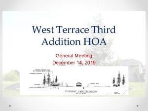 West Terrace Third Addition HOA General Meeting December