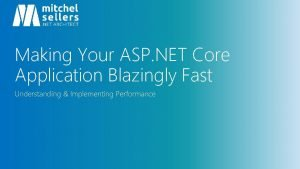 Making Your ASP NET Core Application Blazingly Fast