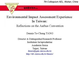 7 th Colloquium AEL Wuhan China Environmental Impact