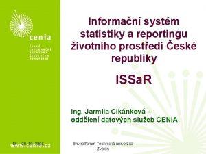 Informan systm statistiky a reportingu ivotnho prosted esk