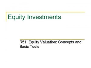 Equity Investments R 51 Equity Valuation Concepts and