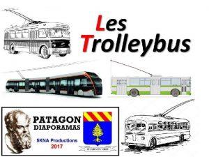 Le trolleybus est un vhicule lectrique de transport
