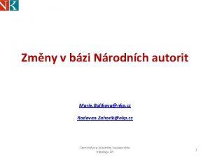 Zmny v bzi Nrodnch autorit Marie Balikovankp cz