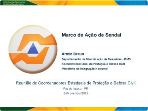 Marco de Ao de Sendai Armin Braun Departamento