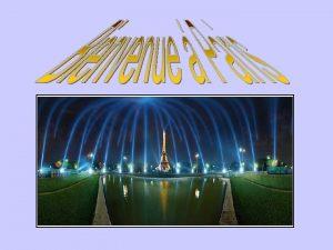 Un peu dhistoire Paris is one of the