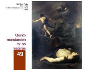 NOVELLI Pietro Cain y Abel Galleria Nazionale dArte