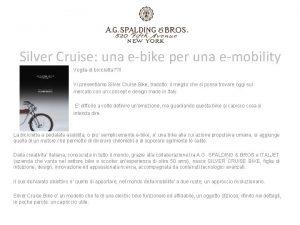 Silver Cruise una ebike per una emobility Voglia