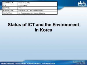 DOCUMENT GSC 13 PLEN19 FOR Presentation SOURCE TTA