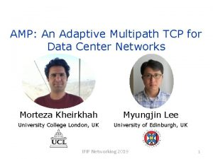 AMP An Adaptive Multipath TCP for Data Center