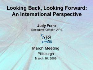 Looking Back Looking Forward An International Perspective Judy