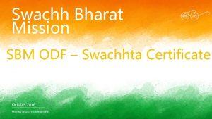 Swachh Bharat Mission SBM ODF Swachhta Certificate October