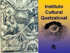 Instituto Cultural Quetzalcoat Las Siete Dimensiones Las 7