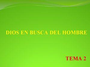 DIOS EN BUSCA DEL HOMBRE TEMA 2 ESQUEMA